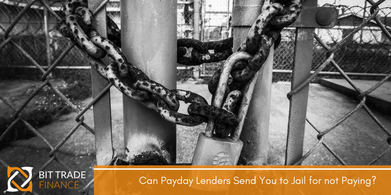 Can Payday Lenders Send You to Jail for not Paying?